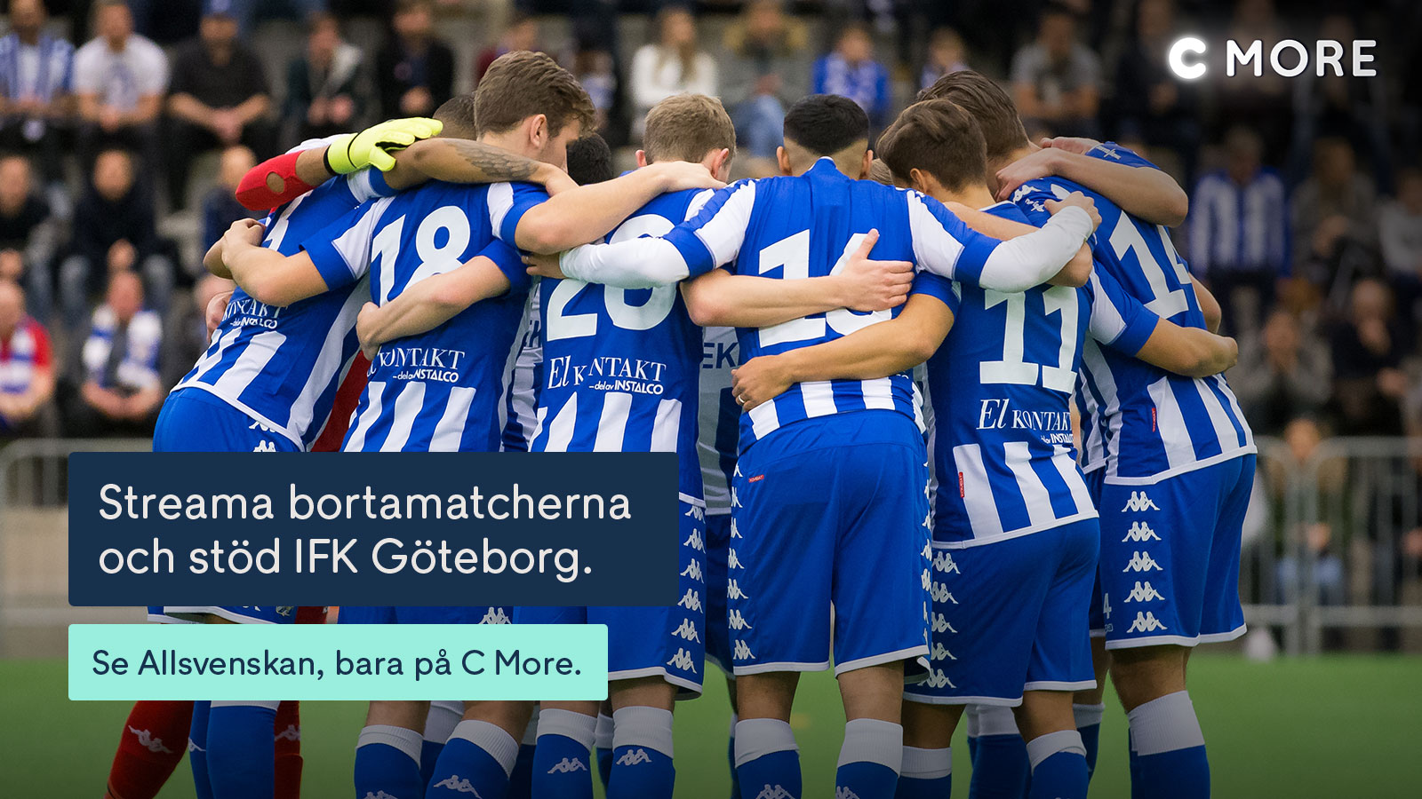 Se Matchen Pa C More Och Stod Ifk Ifk Goteborg Hela Stadens Lag